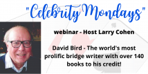 Celebrity Mondays - David Bird (Webinar Recording aired 6/1/20)