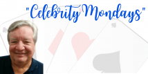 Celebrity Mondays - Bob Jones - Goren on Bridge Columnist (Webinar Recording aired 6/29/20)