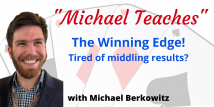 Michael Teaches The Winning Edge - All 4 Recorded Webinars (Previously aired 7/31 -8/21/20)