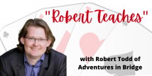 Robert Teaches Slam Bidding (Webinar Recording aired 9/22/20)