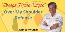 Larry Teaches Over My Shoulder Defense #6 of 6 (Webinar Recording aired 11/5/20)