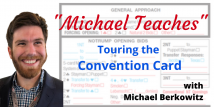 Michael Teaches Touring the CC - Major and Minor Suit Openings (Webinar Recording aired 11/13/20)