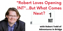 Robert Teaches Robert Loves Opening 1NT (All 6 Webinars Previously aired 1/12/21 - 2/16/21)